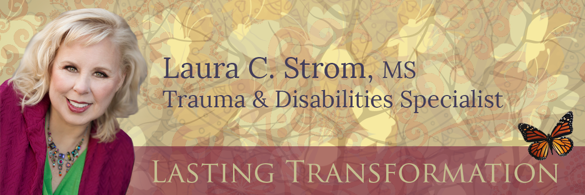Laura C. Strom, MS, Trauma and Disabilities Specialist